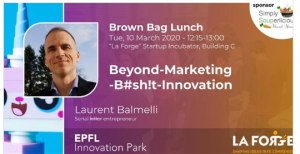 EPFL Innovation Park Brown Bag Lunch Series with Laurent Balmelli, PhD